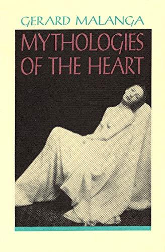 9780876859940: Mythologies of the Heart