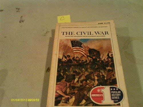 The Civil War: Selected Readings from Mankind: Locke, Raymond Friday