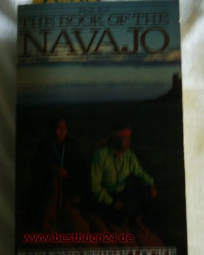 9780876873007: The Book of the Navajo (Mankind Series of Great Adventures of History)