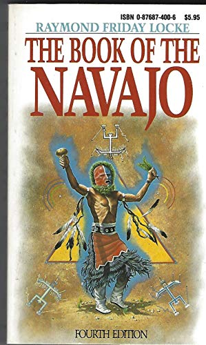 9780876874004: The Book of the Navajo