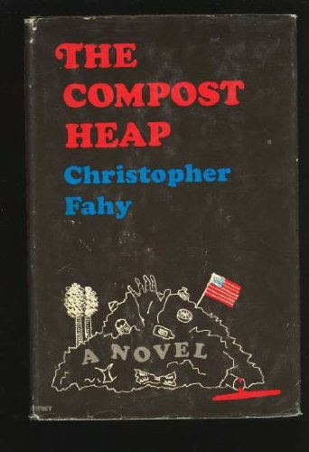 9780876900116: The compost heap