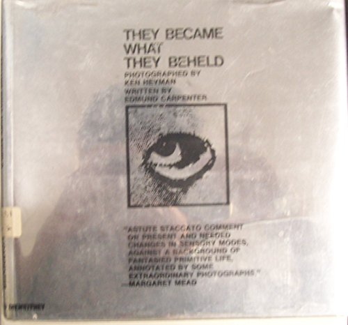 9780876900154: They Became What They Beheld
