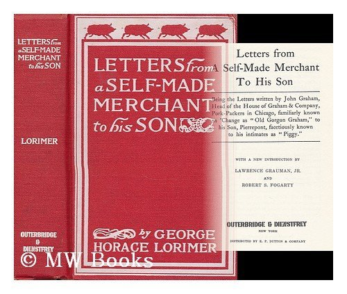 9780876900222: Letters from a Self-made Merchant to his Son