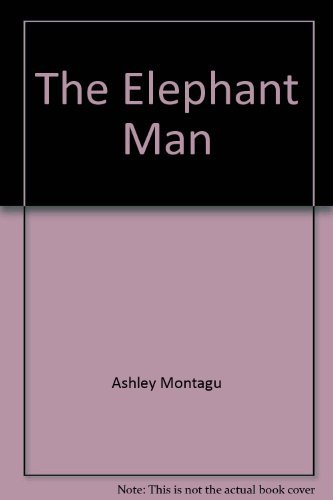 9780876900376: The elephant man; a study in human Dignity