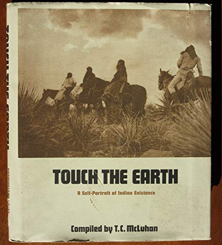 9780876900383: Touch the Earth: A Self-Portrait of Indian Existence