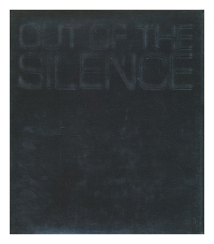9780876900437: Out of the silence