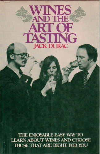 Wines and the art of tasting: Durac, Jack