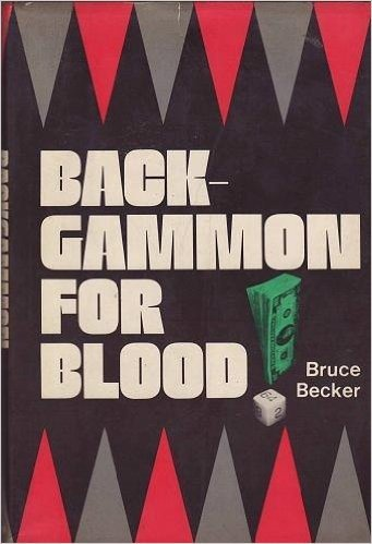 9780876901236: Backgammon for Blood