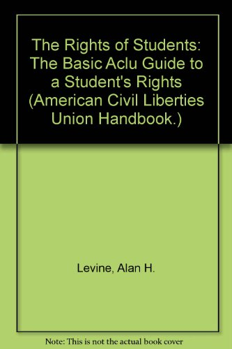 9780876901373: The Rights of Students (American Civil Liberties Union Handbook.)