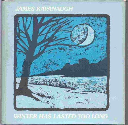Winter Has Lasted Too Long: Kavanaugh, James J.