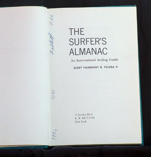 9780876902523: The surfer's almanac: An international surfing guide