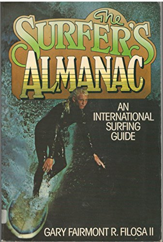 9780876902530: The Surfer's Almanac: An International Surfing Guide
