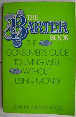 9780876902905: The barter book