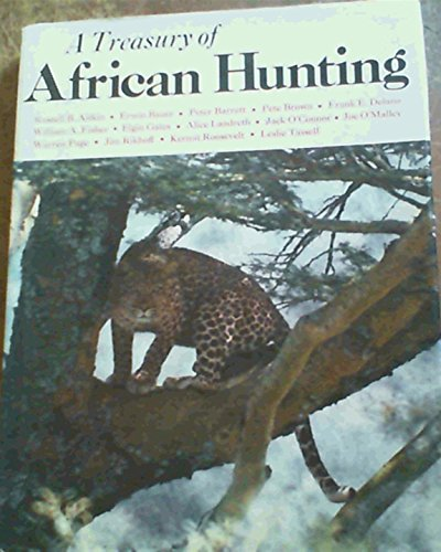Treasury of African Hunting: BARRETT, Peter, ed.