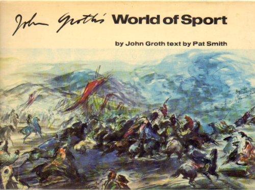John Groth's World of Sport: Groth, John; Smith, Pat