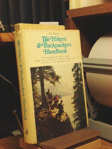 The hiker's & backpacker's handbook: Merrill, W. K