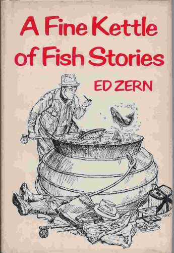 9780876910795: A Fine Kettle of Fish Stories