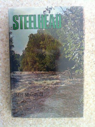 9780876910931: Steelhead