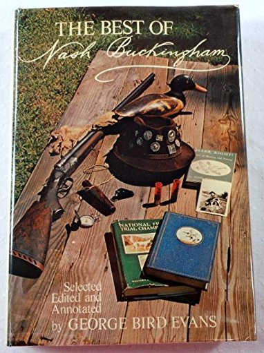 The Best of Nash Buckingham: Nash Buckingham