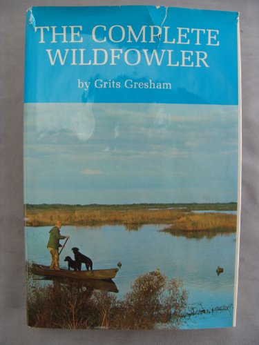 9780876911181: The Complete Wildfowler