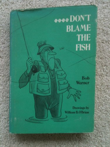 Don't Blame the Fish