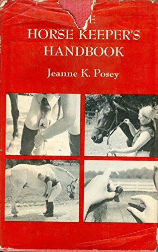 9780876911341: The Horse Keeper's Handbook