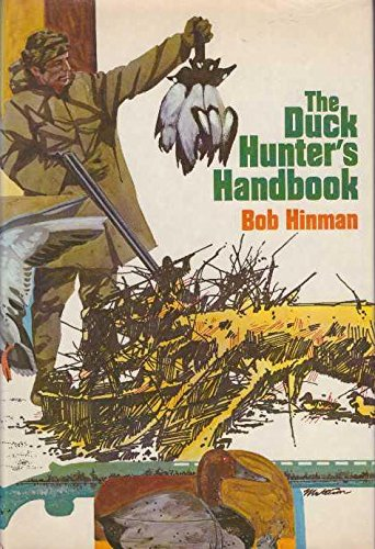 9780876911464: The duck hunter's handbook