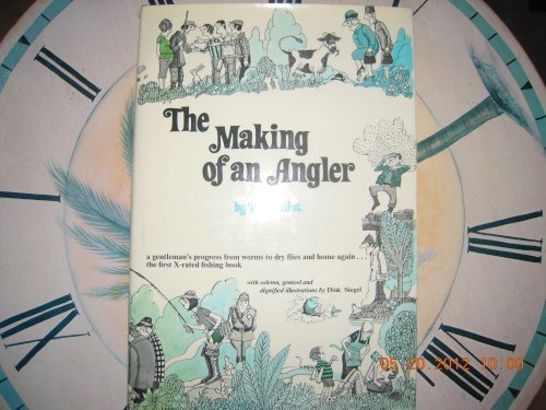 The Making of an Angler