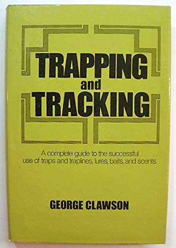 TRAPPING AND TRACKING: Clawson, George B