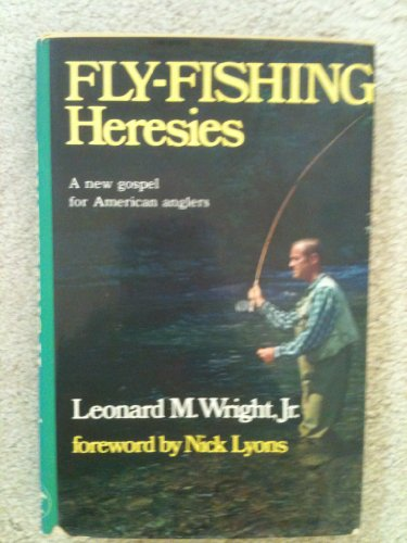 9780876912034: Fly-fishing heresies: A new gospel for American anglers