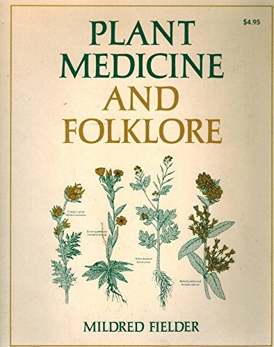 9780876912058: Plant Medicine and Folklore