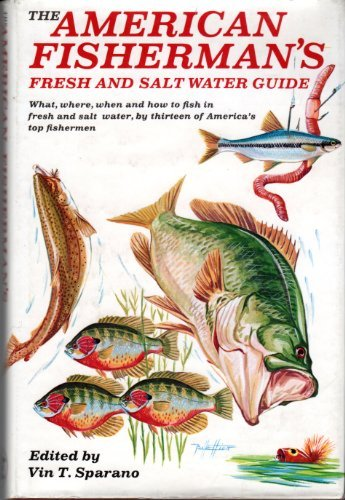 American Fisherman's Fresh and Salt Water Guide
