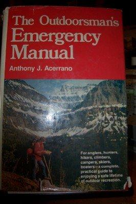 9780876912218: Outdoorsman's Emergency Manual