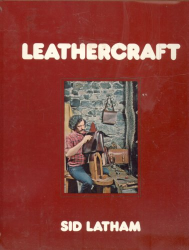 Leathercraft: Latham, Sid