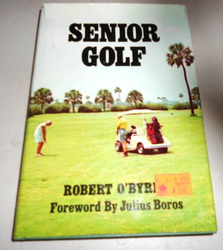 Senior Golf: O'Byrne, Robert