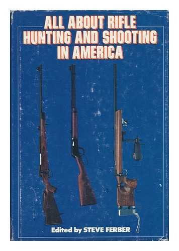 9780876912447: All about Rifle Hunting and Shooting in America