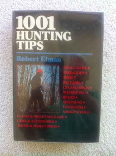 9780876912669: Advanced Hunting Tips & Techniques