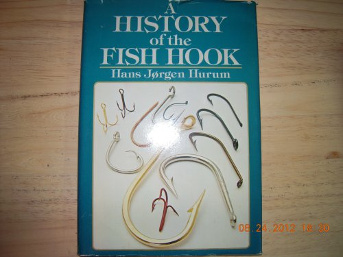 9780876912683: A history of the fish hook and the story of Mustad, the hook maker
