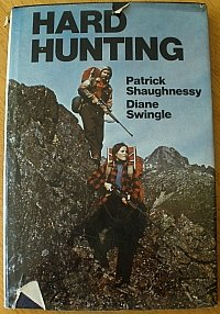 Hard Hunting: Shaughnessy, Patrick;Swingle, Diane