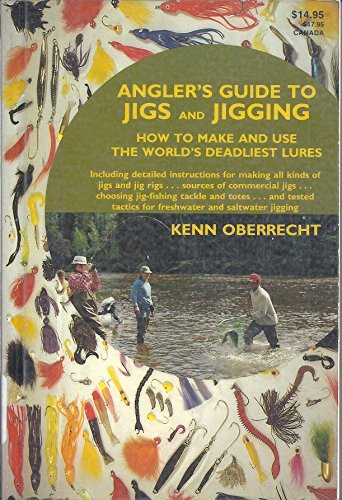 9780876913659: Angler's guide to jigs and jigging: How to make and use the world's deadliest lures