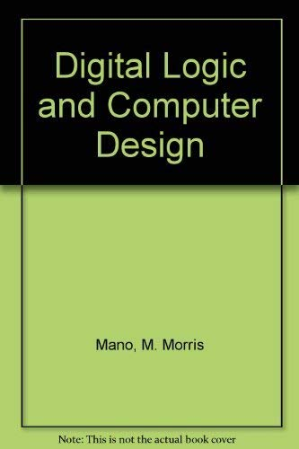 9780876924174: Digital Logic and Computer Design