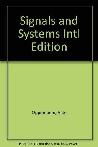 Signals and Systems Intl Edition: Oppenheim, Alan