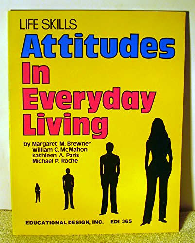 9780876941584: Life Skills Attitudes in Everyday Living