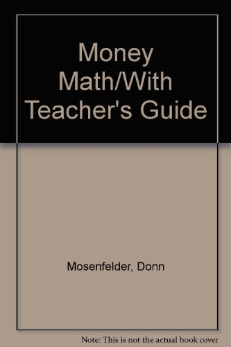 9780876942161: Money Math/With Teacher's Guide