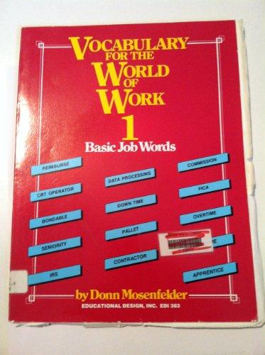 9780876942291: Vocabulary for the World of Work 1: Basic Job Words/Book and Teacher's Guide/Answer Key