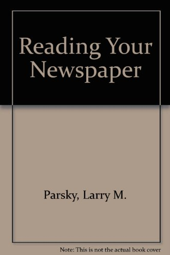 Reading Your Newspaper: Larry M. Parsky