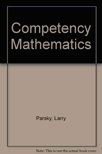 Competency Mathematics: Larry Parsky
