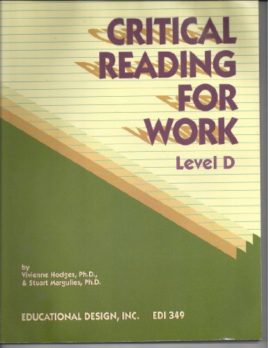 9780876945650: Critical Reading for Work, Level D (Critical Reading for Work Series)