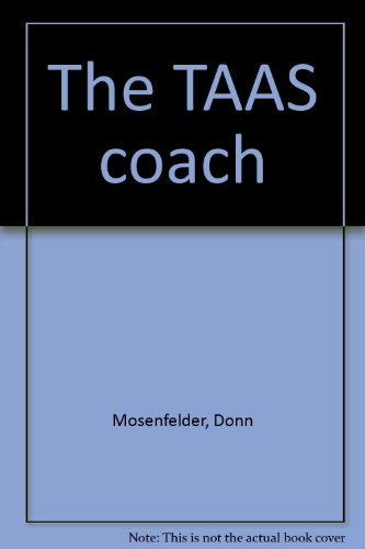 The TAAS coach (0876945744) by Donn Mosenfelder