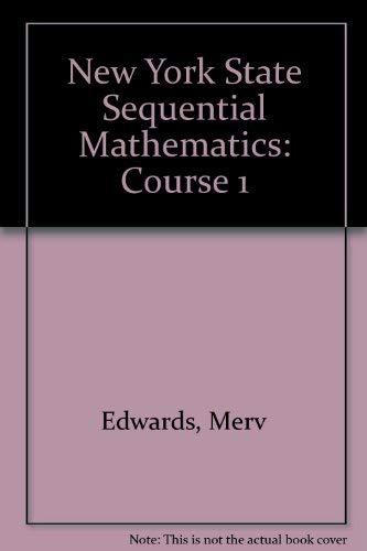Sequential Mathematics: Course 1: Edwards, Mervine